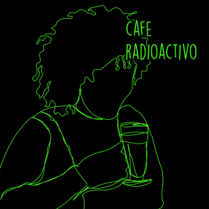 cafe radioactivo 1